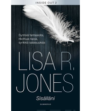 Jones, Lisa R.: Sisälläni (Inside out 2)