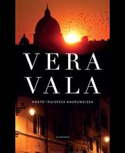 Vala, Vera: Kosto ikuisessa kaupungissa