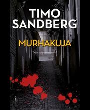 Sandberg, Murhakuja