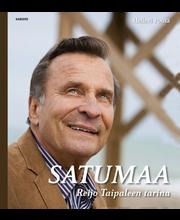 Pouta, Satumaa - Reijo Taipaleen Elämä