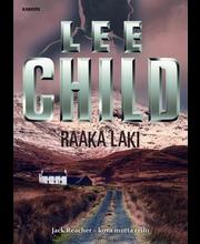 Child, Raaka Laki