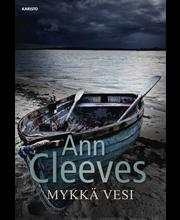 Cleeves, Ann: Mykkä vesi pokkari