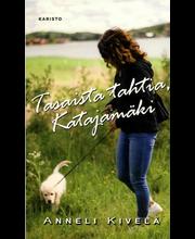 Kivelä, Anneli: Tasaista tahtia, Katajamäki pokkari