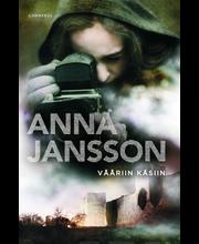 Jansson, Vääriin Käsiin