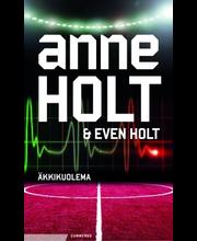 Holt, Anne & Holt, Even: Äkkikuolema kirja