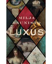 Kaunisto, Milja: Luxus kirja