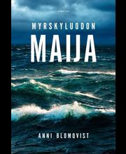 Blomqvist, myrskyluodon maija