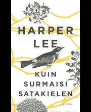 Lee, Harper: Kuin surmaisi satakielen kirja