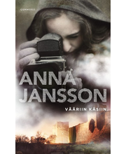 Jansson, Anna: Vääriin käsiin kirja