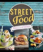 Street food - herkullista katuruokaa