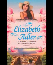 Adler, Elizabeth: Sydänten sykkeessä & Rakkaus Pariisissa kirja