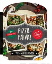 PIZZAPÄIVÄ! - Pizzapäivä!