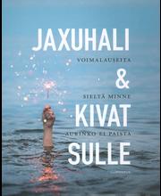 Jaxuhali Ja Kivat Sulle
