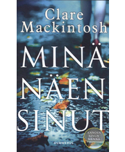 Gummerus Clare Mackintosh: Minä näen sinut