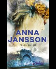 Jansson Anna: Pelon vangit Kirja