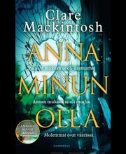 Mackintosh, Clare: Anna minun olla Kirja