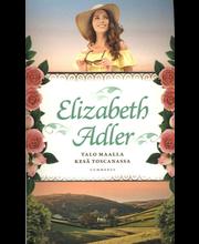 Gummerus Elizabeth Adler: Talo maalla & Kesä Toscanassa (tupla)
