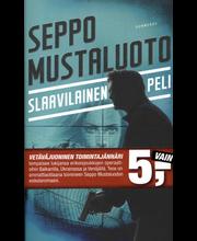 Gummerus Seppo Mustaluoto: Slaavilainen peli