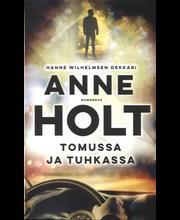 Holt, Anne: Tomussa ja Tuhkassa pokkari