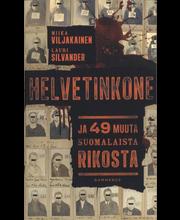 Viljakainen Miika, Silvander Lauri: Helvetinkone pokkari