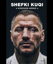 Wickström, Shefki Kuqi - Kosovon Härkä