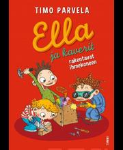 Parvela, Ella Ja Kaverit