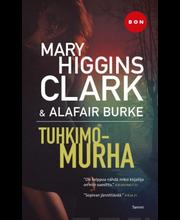 Burke, Alafair & Higgins Clark, Mary: Tuhkimomurha kirja