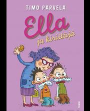 Parvela, Ella ja kiristäjä