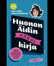 Helin, Sari: Huonon Äidin seksikirja kirja