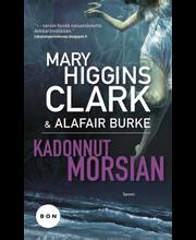 Clark, Mary Higgins & Burke, Alafair: Kadonnut morsian Kirja