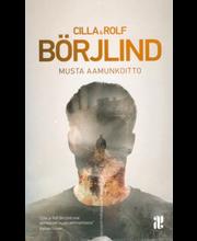 Börjlind, Cilla & Rolf: Musta aamunkoitto kirja