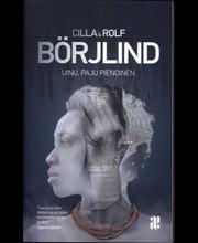 Börjlind, Cilla & Rolf: Uinu paju pienoinen Kirja