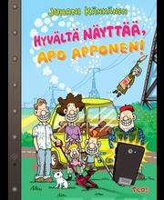 Känkänen, Juhani: Hyvältä Näyttää, Apo