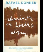 Donner, Rafael: Ihminen on herkkä eläin