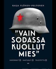 Vain sodassa kuollut mies