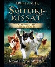 Arthouse Klaanien salaisuudet  (Soturikissat, Klaanien kirjat) – Erin Hunter