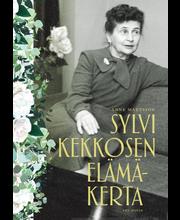 Art House Sylvi Kekkosen elämäkerta - Anne Mattsson