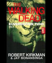 Kirkman, Bonansinga & Robert, Jay: The Walking Dead - Kuvernöörin tuho Osa 1 kirja