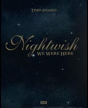 Isoaho, Nightwish - We Were Here