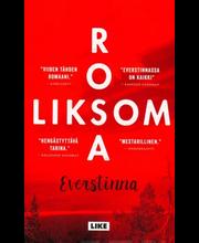 Like Rosa Liksom: Everstinna