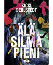 Sehlstedt, Älä silmä pieni