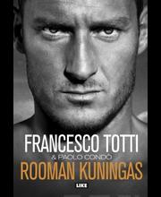 Totti, Rooman kuningas. Omaelämäkerta