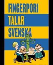 Jarla, Fingerpori talar svenska