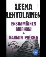 Lehtolainen, Leena: Ensimmäinen murhani & Harmin paikka (Yhteisnide) kirja