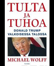 Wolff, Tulta Ja Tuhoa, Do