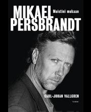 Vallgren, Mikael Persbrandt