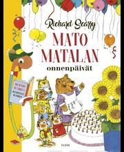 Scarry, Mato Matalan onnenpäivät