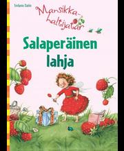 Aurinko Kustannus Stefanie Dahle: Mansikkahaltiatar - Salaperäinen lahja