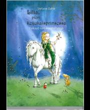 Lilia, pieni keijukaisprinsessa - Taikayö keijukaismetsässä; Dahle Stephanie