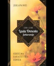 Aurinko Kustannus Eino Leino: Laulu Onnesta - kokoelma rakastettuja runoja